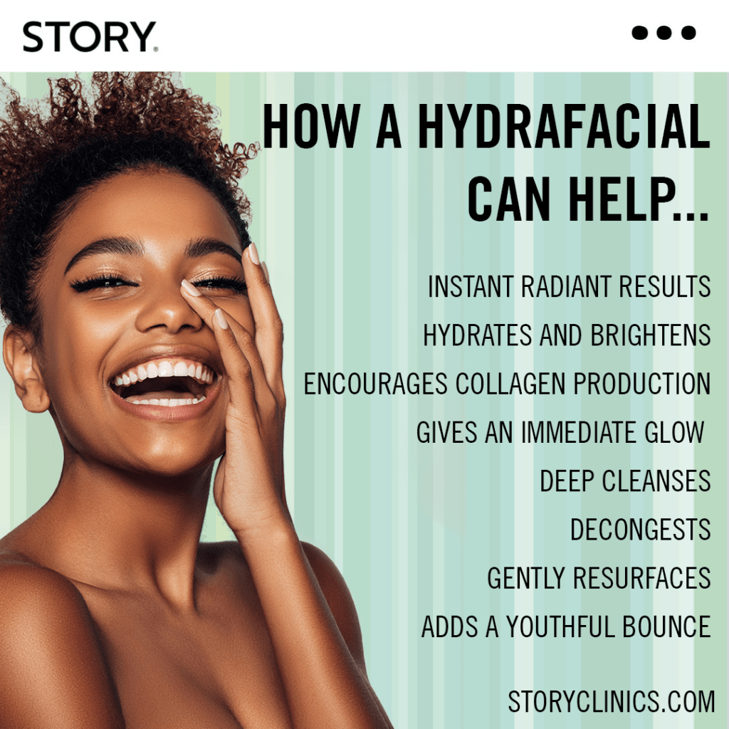 HOW A HYDRAFACIAL CAN HELP STORY SOUTHWELL STORY CLINICS SKINCARE FACIAL DEHYDRATED HYDRATING INSTANT GLOW NOTTINGHAM